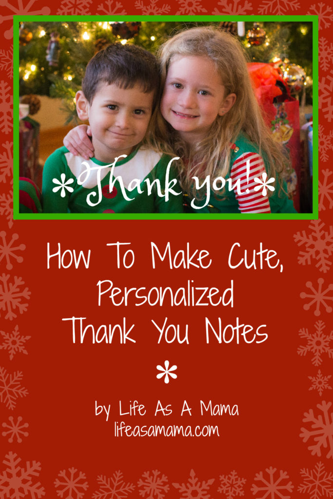 How To Make Cute, Personalized Thank You Notes – My Life As A Mama